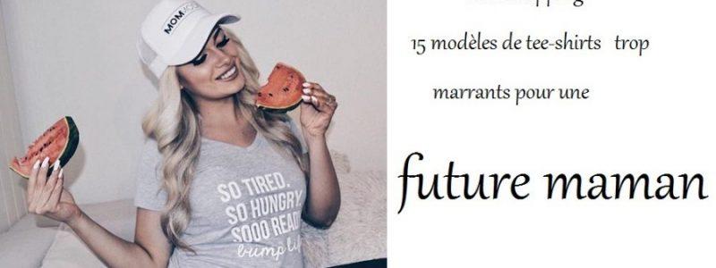 Idée shopping : 15 tee-shirt à offrir à une future maman